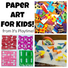 paper art for kids from it u0027s playtime the imagination tree