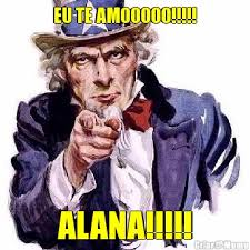 Alana Meme - eu te amooooo alana meme criarmeme com br