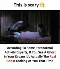 Scary Ghost Meme - this is scary according to some paranormal activity experts if you