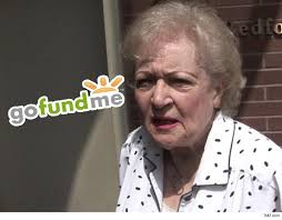 Betty White Meme - betty white has a gofundme page to protect her from 2016 tmz com