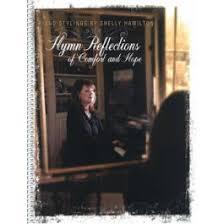 Hymns Of Comfort Hymn Reflections Of Comfort U0026 Hope Piano Book
