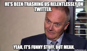 Creed Meme - 5 creed bratton quotes that will weird you out but also make you