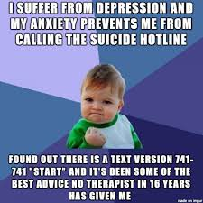 Memes In Text Form - guys there is help for suicide and its in text form meme on imgur