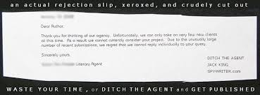 literary rejection letters from publishers and literary agents