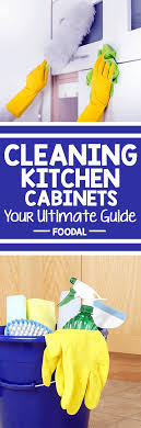 how to clean dirty kitchen cabinets ultimate guide to cleaning kitchen cabinets cupboards foodal