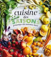 cuisine saison cuisine des saisons editions marabout