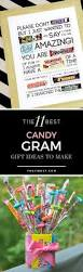 Cute Homemade Gifts by Best 25 Candy Gifts Ideas Only On Pinterest Teacher Candy Gifts