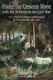 under the crescent moon with the xi corps in the civil war volume