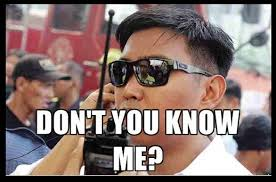Mang Kanor Meme - 10 people who could use the don t you know me line better than
