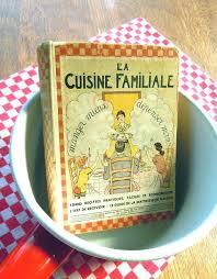 la cuisine familiale livre de cuisine la cuisine familiale retro cosy