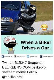 Biker Meme - 25 best memes about biker biker memes