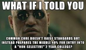 Common Core Math Meme - higher ed begins to push back on common core stop common core