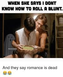 Roll Meme - how to roll a blunt how to roll a blunt meme on me me