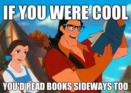 Reading Book Meme - if you were cool you d read books sideways too hipster gaston