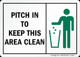 pitch in keep area clean signs trash litter signs sku s 4272
