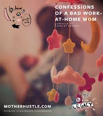 Design Works At Home Confessions Of A Bad Work At Home Mom Motherhustle