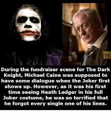 Dark Knight Joker Meme - facts during the fundraiser scene for the dark knight michael