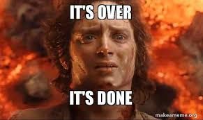 Frodo Meme - it s over it s done frodo it s over it s done make a meme