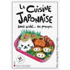 livre cuisine fnac la cuisine japonaise sans sushi ou presque broché stéphane