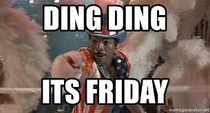 Creed Meme - ding ding its friday apollo creed meme generator