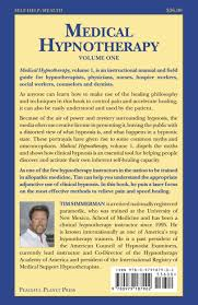 medical hypnotherapy vol 1 principles and methods of practice