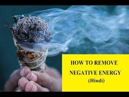 how to remove negative energy from home how to remove negative energy from home in hindi youtube