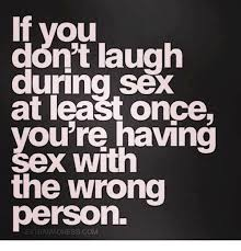 Lets Have Sex Meme - if you dont laugh during sex at least once you re having sex with