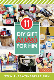 Gift Baskets For Him Diy Gifts For Him Just Because 7 12 The Dating Divas Picmia