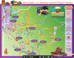 Map Of Fresno Fruit Trail Viewable Map Fresno County Office Of Tourism