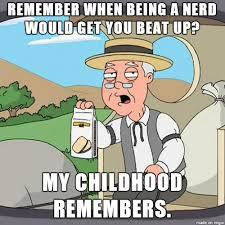 I M A Nerd Meme - omg i m being such a nerd adviceanimals