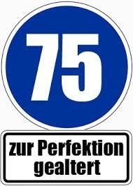 geburtstagssprüche zum 75 geburtstag 75 geburtstag glückwünsche und sprüche für karten