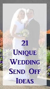 Wedding Send Off Ideas 21 Unique Wedding Send Off Ideas Events To Celebrate