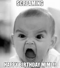Mimi Meme - screaming happy birthday mimi meme angry baby 24565 page