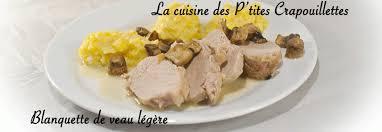 comment cuisiner une blanquette de veau blanquette de veau légère la cuisine des p tites crapouillettes