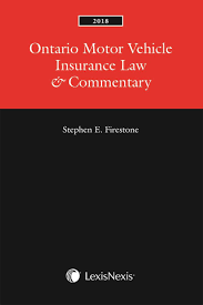 ontario motor vehicle insurance law u0026 commentary 2018 edition