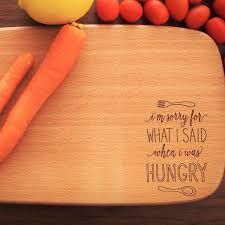 engraved cutting boards sorry when i m hungry engraved cutting board chopping board