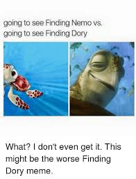 Dory Memes - 25 best memes about finding dory meme finding dory memes