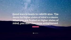 karma quote wallpaper frederick lenz quote u201cgood karma leads to rebirth also the