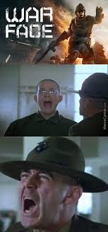 War Face Meme - now let me see your war face ahhhhhhhhhhhhhh by touchmethere