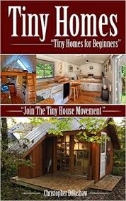 Interior Design Books For Beginners by Amazon Com Tiny Houses Tiny House Plans U0026 Interior Design Ideas