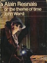 alain resnais or the theme of time cinema one john ward