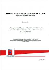 recyclage papier de bureau préfiguration d une obligation de recyclage des papiers de bureau