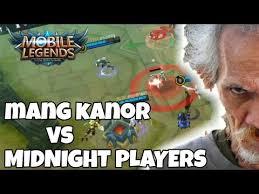 Mang Kanor Meme - mobile legends mang kanor vs midnight players youtube