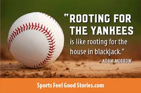 baseball quotes inspirational sayings and takes