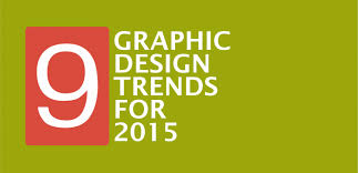 design graphic trends 2015 9 exciting graphic design trends for 2015 a graphic design blog