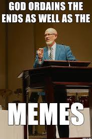 God Meme - god ordains the memes