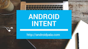 android intent exle android intent exle with source code androidpala