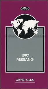 1994 ford mustang owners manual 1997 ford mustang owners manual original with maintenance schedule