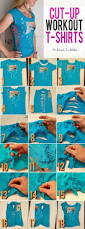 Upcycle Old Tshirts - best 25 cut workout shirts ideas on pinterest diy clothes old t