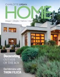 charlotte home design u0026amp decor magazine by home design u0026amp